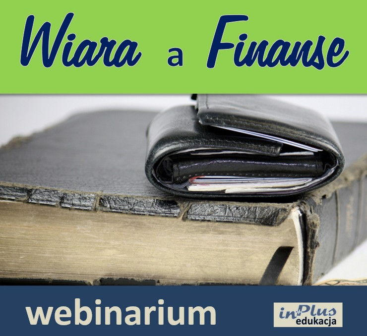 Wiara a finanse…co ma jedno do drugiego?